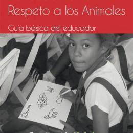 Presentamos la Guía básica de Educación en el Respeto a los Animales