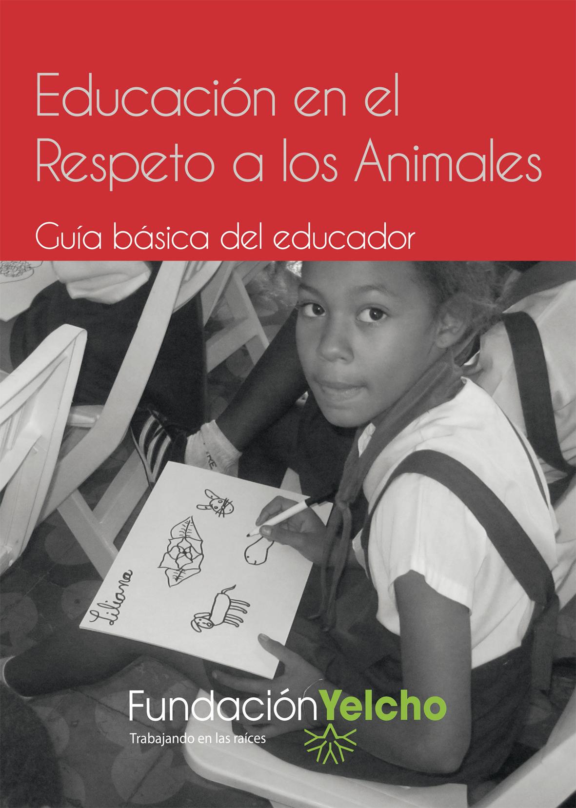 Guía de educación en el respeto a los animales